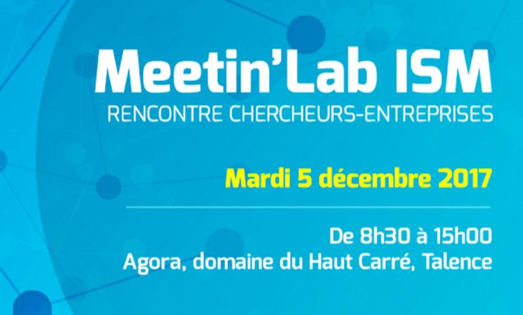 Meetin'Lab de l'Institut des Sciences Moléculaires le mardi 5 décembre 2017 à Talence