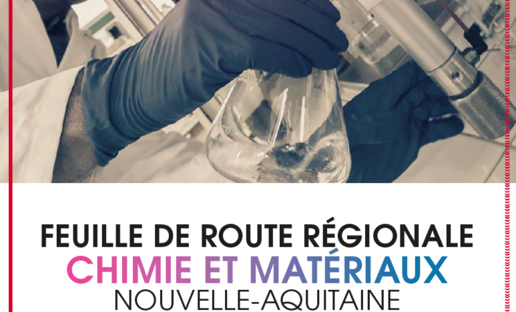 Feuille de route régionale Chimie et Matériaux Nouvelle-Aquitaine