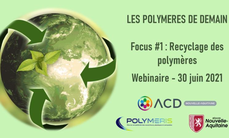 Retour de la Journée Polymères de demain - focus recyclage du 30 juin 2021
