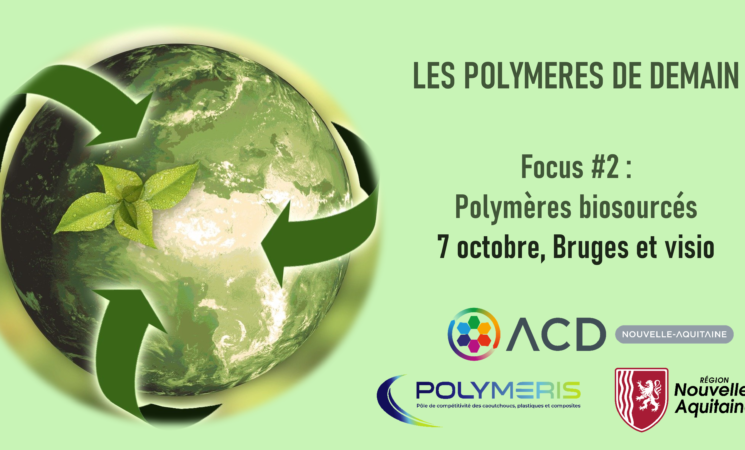 7.10.21 Journée Polymères de demain - Focus #2 Polymères Biosourcés