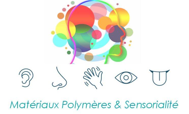 24.11.21 Journée Emergence Projets POLYMERIS  Matériaux Polymères et Sensorialité